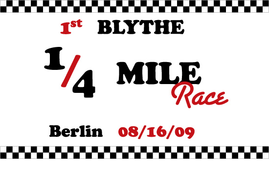 3825296879 f42dd97fc6 o 1st Blythe 1/4 Mile Race in Berlin – The Making of