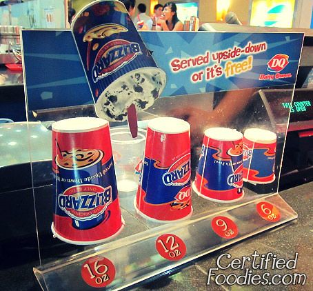 Cup sizes for Dairy Queen's Blizzard - it should be served upside down or it's free - CertifiedFoodies.com