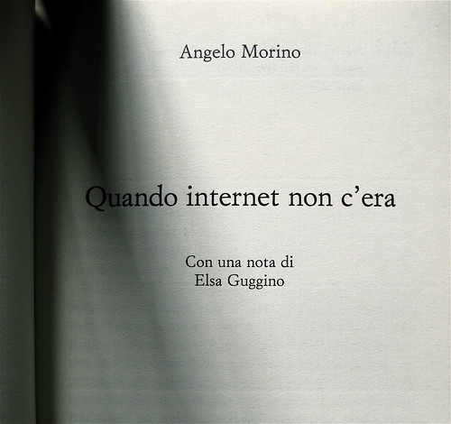 Angelo Morino, Quando internet non c'era, Sellerio 2009, frontespizio (part.)