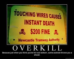 demoto funny (25) (Viper12) Tags: sign death posters motivation overkill demotivation