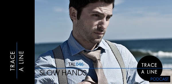 (TAL046) Slow Hands (Image hosted at FlickR)