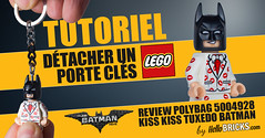 Tutorial Review Kiss Kiss Tuxedo Batman ou comment détacher un porte-clés LEGO (hello_bricks) Tags: lego toy toys minifig minifigure keychain porteclés porteclé keys key clé batman kisskisstuxedobatman thelegobatmanmovie dccomics tutorial tutoriel review remove détacher bisou bisous kiss
