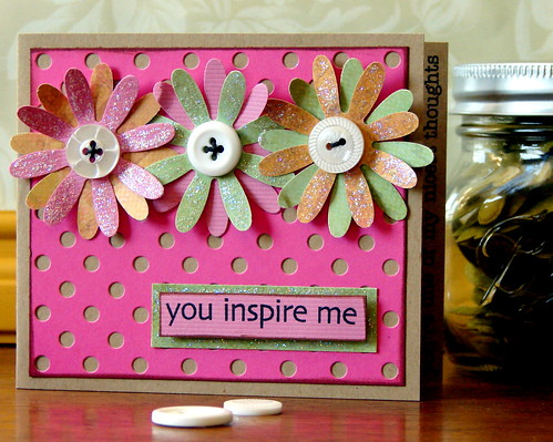 You Inspire Me - Scrappink Card