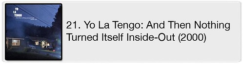 21. Yo La Tengo - ...And Then Nothing Turned Itself Inside-Out (2000)