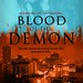 August 2011 by Entangled Publishing, LLC        Blood of the Demon (Demons of Infernum #1) by Rosalie Lario