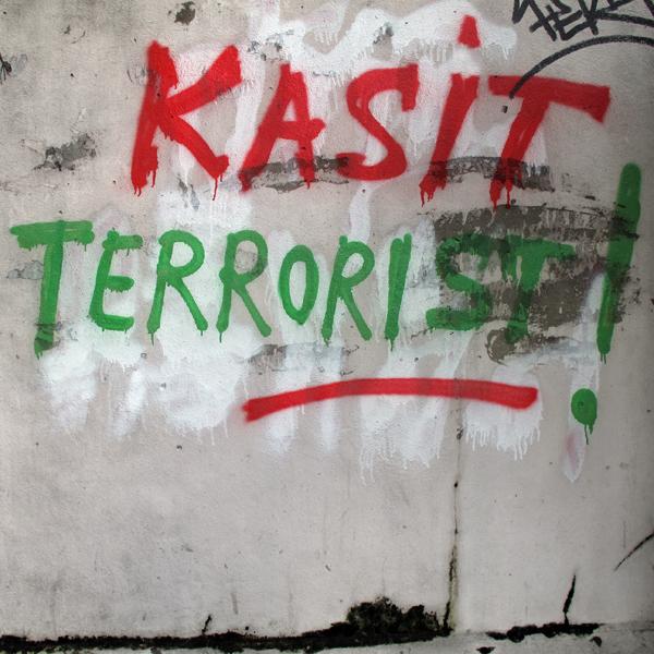 Kasit Terrorist!