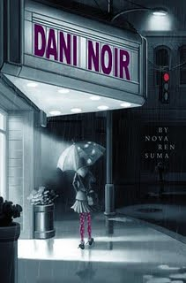 3831593537 864e185bb3 Review of the Day: Dani Noir by Nova Ren Suma