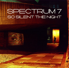 Spectrum 7 - So Silent The Night