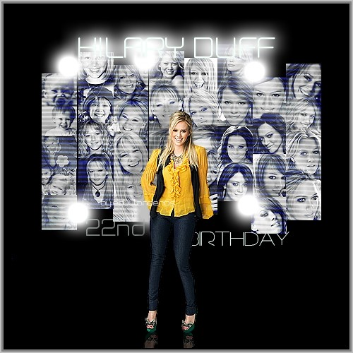Hilary Duff- The 22nd Birthday by ~ e d u u l a n d e r o s