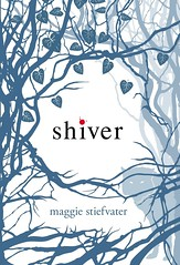 SHIVER (Wolves of Mercy Falls #1)
