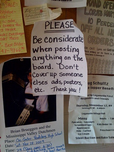 PLEASE Be considerate when placing anything on the board. Don't cover up someone else's ads, posters, etc. Thank you!