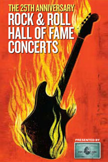 Rock & Roll Hall Of Fame Concerts - The 25th Anniversary