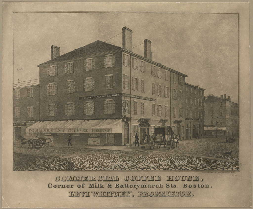 Commercial Coffee House, corner of Milk & Batterymarch Sts. Boston. Levi Whitney, proprietor