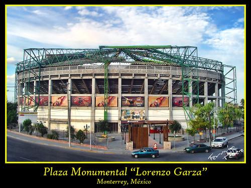 "Plaza Monumental ""Lorenzo Garza"""