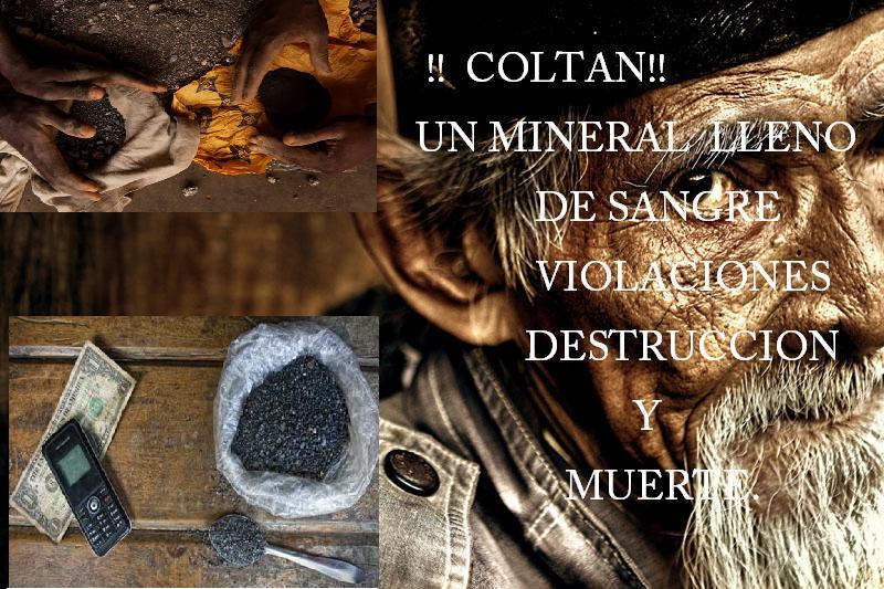 """""""Coltan"""", la agonía del Congo."""