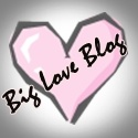 Big Love Blog
