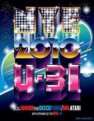 New Year's Eve 2010 U-31 Poster Flyer Art (Mel Marcelo) Tags: metal diamonds vectorart sandiego space planet newyearseve font posterart typeface adobeillustrator spotcolors melito flyerart u31 melmarcelo customprintingservices mratari djjuniorthediscopunk