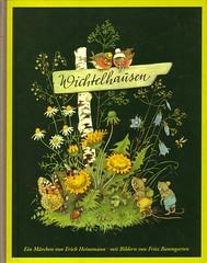 Erich Heinemann / Wichtelhausen (micky the pixel) Tags: buch book livre vogel schmetterling käfer hummel maus märchen wegweiser löwenzahn kinderbuch märchenbuch fritzbaumgarten erichheinemann wichtelhausen