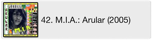 42. M.I.A. - Arular (2005)
