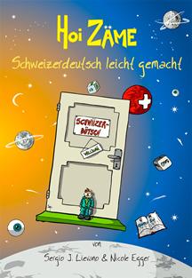 Hoi Zäme - Schweizerdeutsch leicht gemacht