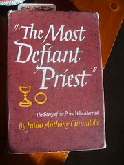 present read--excellent! (rawart90) Tags: catholic catholicchurch priest vows defiant girandola celibacy catholicpriest fatheranthony dispensation themostdefiantpriest priestwhomarried fatheranthonygirandola marriedpriest