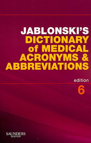 Jablonski's Dictionary Of Medical Acronyms & Abbreviations