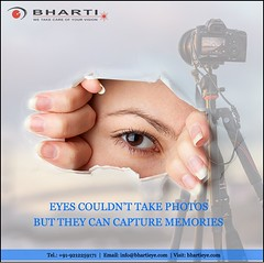 Eyes couldn't take photos, But they can capture memories..!! (bhartieye) Tags: bharti eye eyecare delhi services refractive retina treatment asthetics care cataract catract lasik laser phacoemulsification phacocataract phacoemulisification hospital