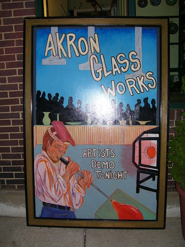 Akron Art Walk - Akron Glass Works Demo Sign