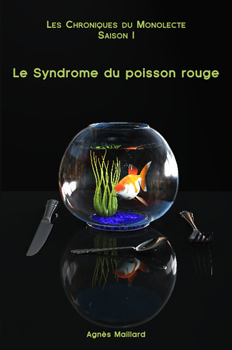 Le syndrome du poisson rouge
