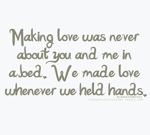 make love to me quotes - photo #44