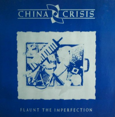 china-crisis-flaunt-the-imperfection-cover-front