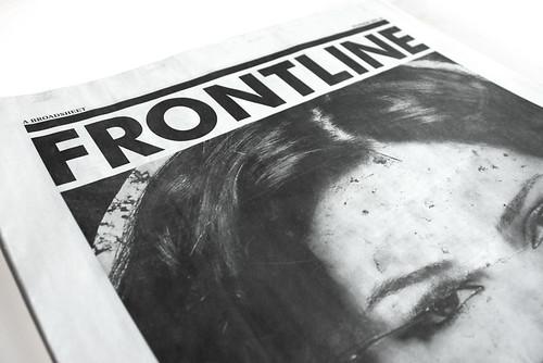 Frontline's big, bold newsprint