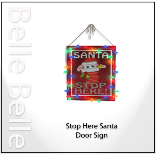 Belle Belle 11 Days To Christmas - Stop Here Santa!