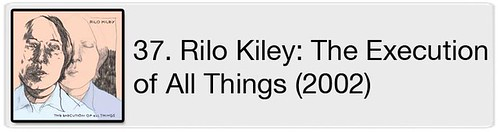 37. Rilo Kiley - The Execution of All Things (2002)