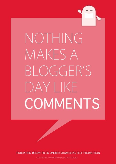 "Image that reads, ""Nothing makes a blogger's day like comments"""
