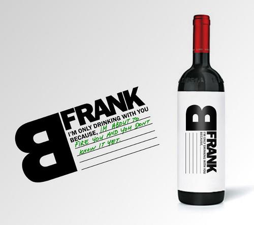 b-frank-wine por você.