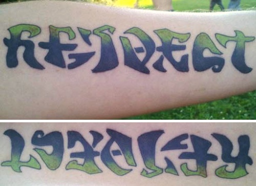 """Respect"" & ""Loyalty"" Ambigram Tattoo"