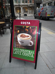 Costa love Christmas (Ambernectar 13) Tags: christmas morning london october pavement thecity thursday 2009 aboard costacoffee pavementsign fenchurchavenue