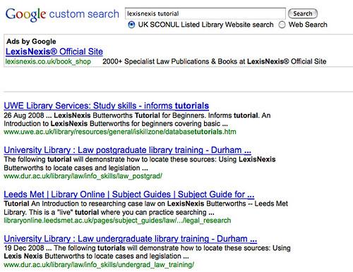 Exanple UK HEI Library website CSE http://www.google.com/cse?cx=009190243792682903990%3Aphpddg0idfs&q=lexisnexis+tutorial