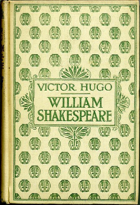William SHAKESPEARE, by Victor HUGO