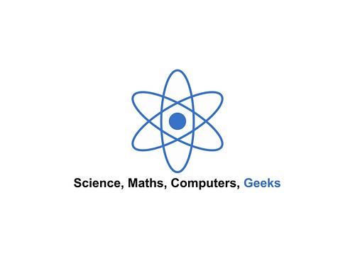 Science, Maths, Computers, Geeks