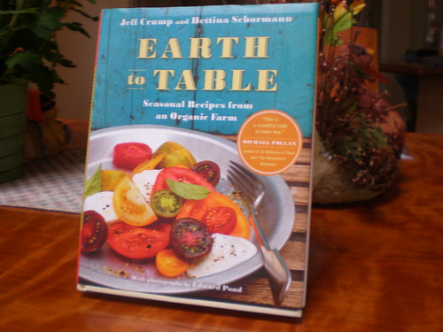 Earth to Table by Jeff Crump and Bettina Schormann