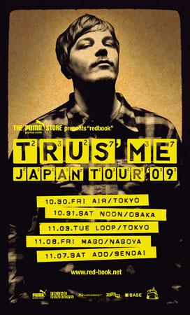 "PUMA STORE presents ""redbook"" TRUS'ME JAPAN TOUR '09 @club MAGO"