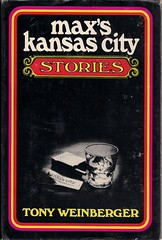 1971 Max's Kansas City Stories by Tony Weinberger