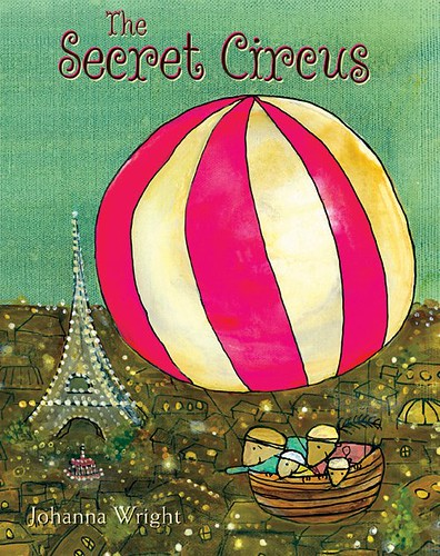 Review of the Day: The Secret Circus by Johanna Wright
