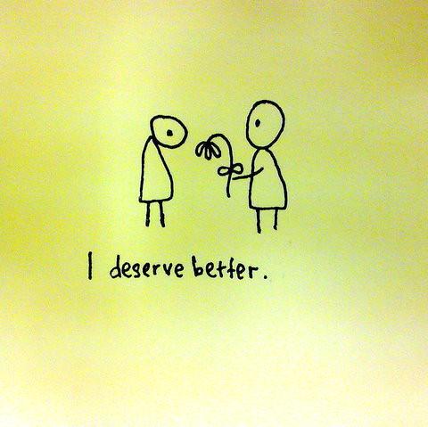 I+deserve+better