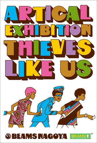 "ARTICAL EXHIBITION ""THIEVES LIKE US"" @BEAMS NAGOYA"