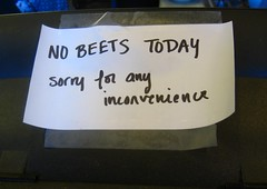 So inconvenient when they don't have beets. (by soopahgrover)