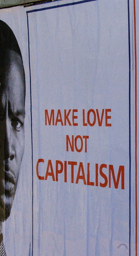 Make Love not Capitalism - II