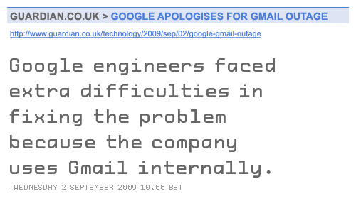 Google engineers faced extra difficulties in fixing the problem because the company uses Gmail internally